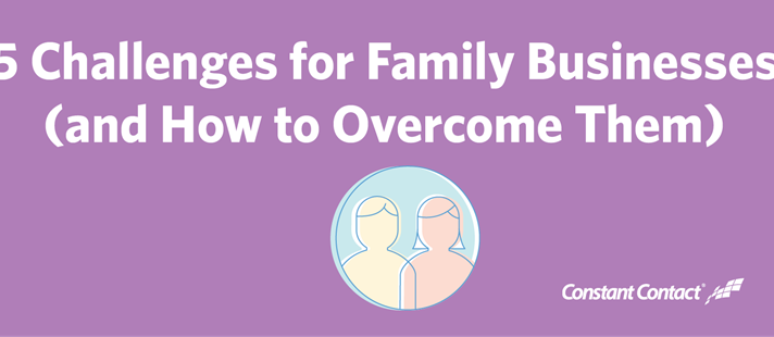5 Challenges for Family Businesses (and How to Overcome Them)