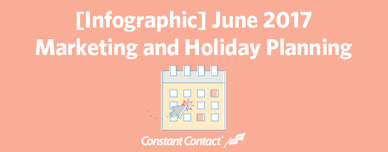 June 2017 Marketing and Holiday Planning