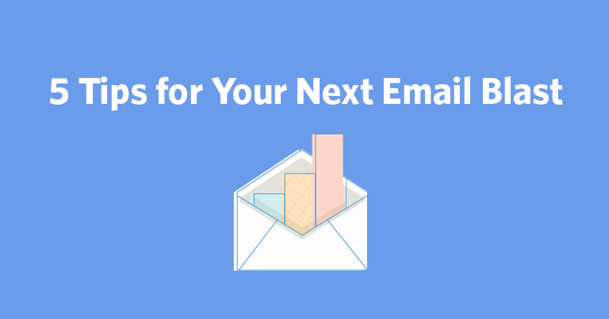 5 Tips for Your Next Email Blast | Constant Contact Blog
