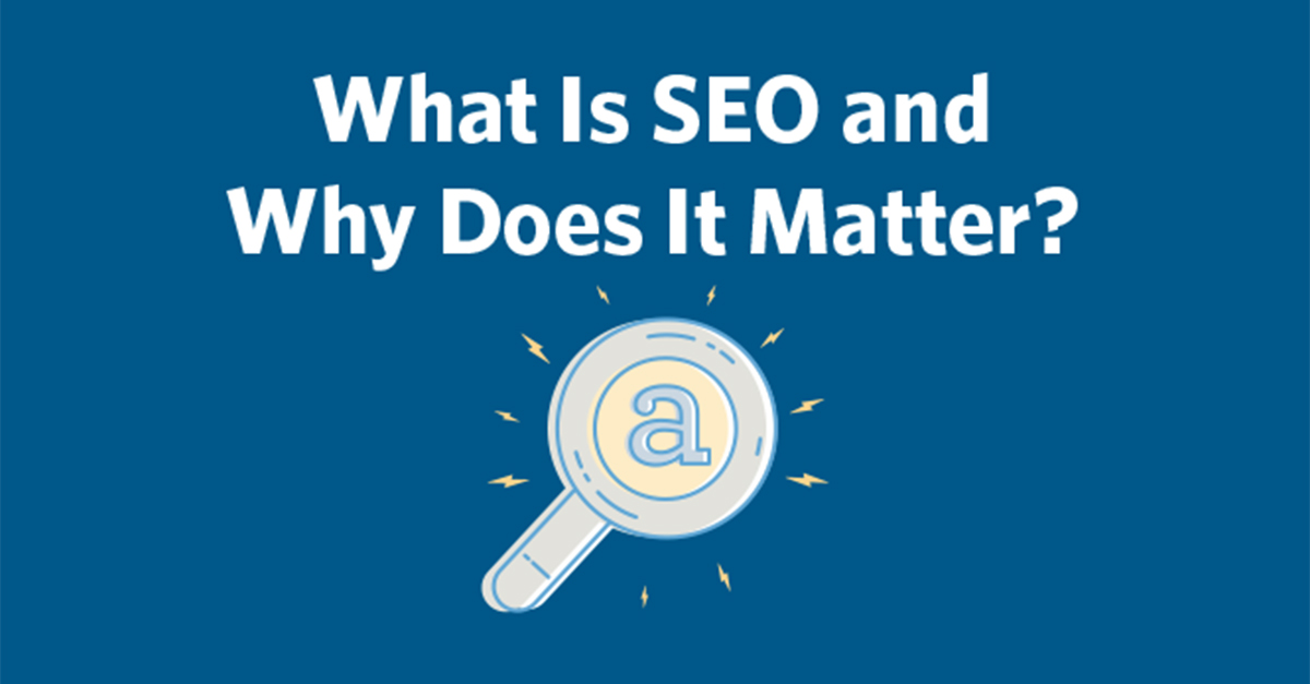 What Is SEO and Why Does It Matter? | Constant Contact Blogs
