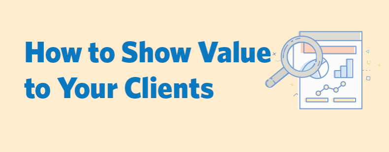 How to Show Value to Your Clients Through Digital Marketing Measurement