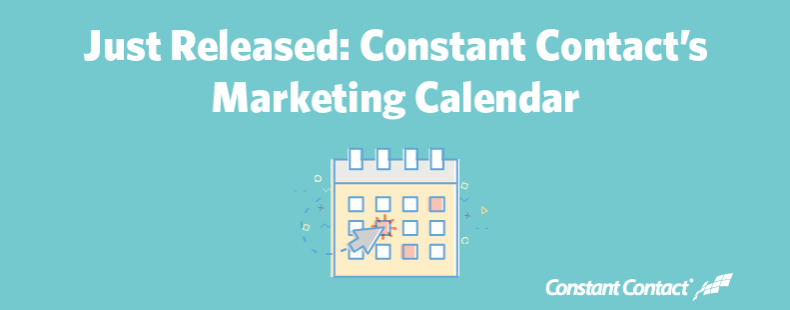 Just Released: Constant Contact's Marketing Calendar