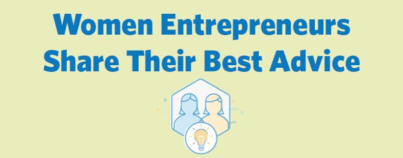 5 Successful Women Entrepreneurs Share Their Best Advice