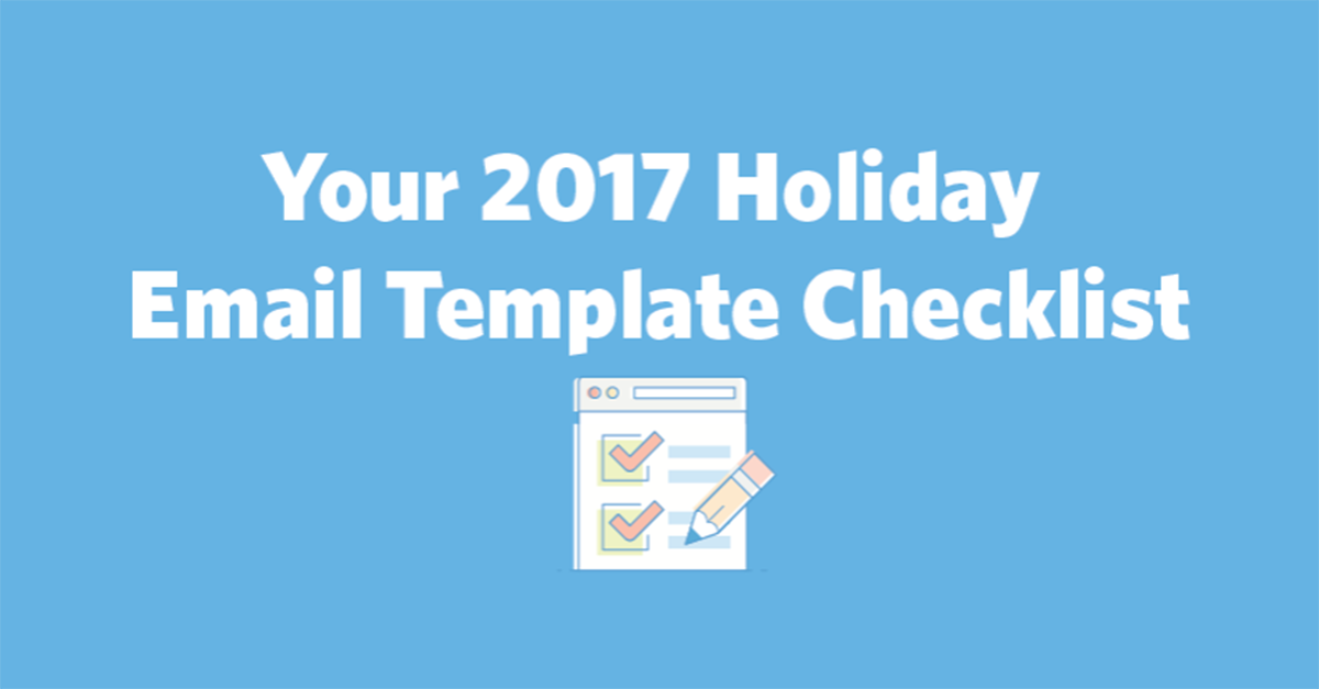 Holiday Email Templates | Your 2018 Holiday Email Template Checklist Constant Contact Blogs