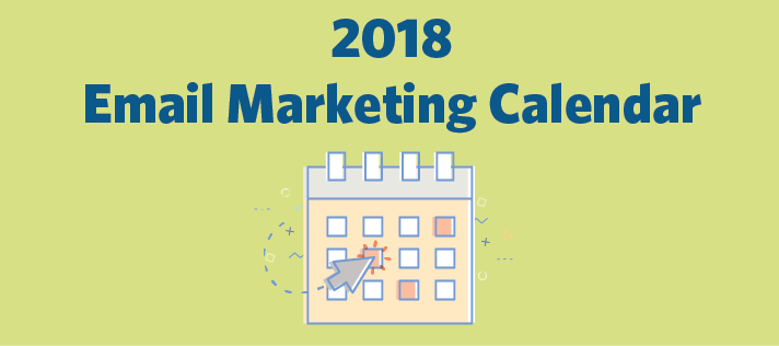 It's Here: Your 2018 Email Marketing Calendar