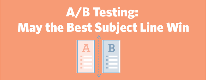 Stage an Epic Battle with A/B Testing – May the Best Subject Line Win
