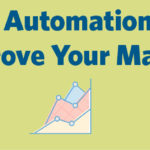 Automate Your Marketing To Save More Time