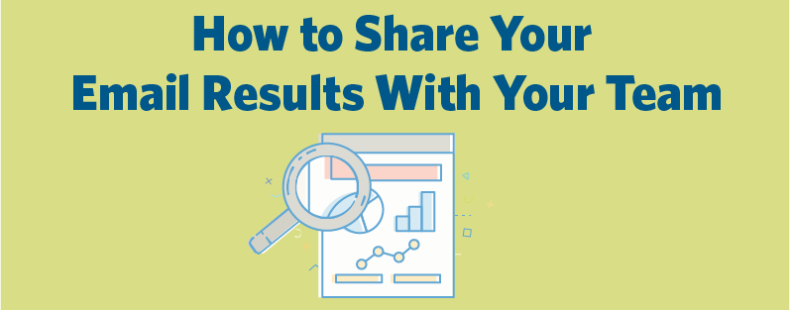 How To Share Email Results With Your Team