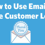 use email for customer loyalty