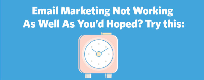 Email Marketing Not Working As Well As You'd Hoped? Here's Why:
