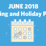 June 2018 Marketing and Holiday Planning