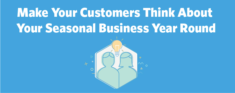 Make Your Customers Think About You