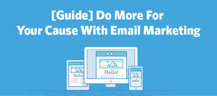 Do More For Your Cause With Email Marketing