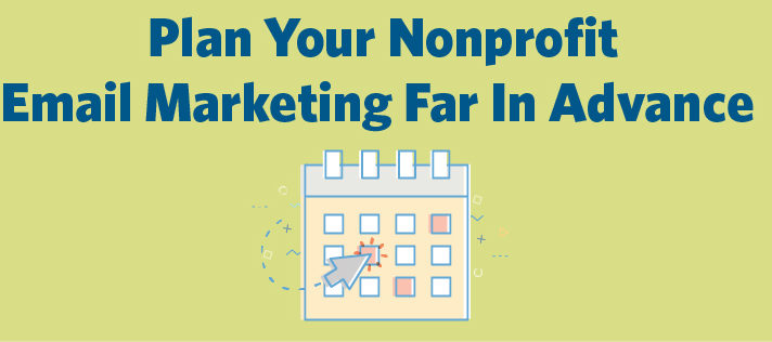 How To Start Planning For Your Nonprofit Email Marketing Future