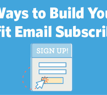 5 Ways to Build Your Nonprofit Email Subscriber List