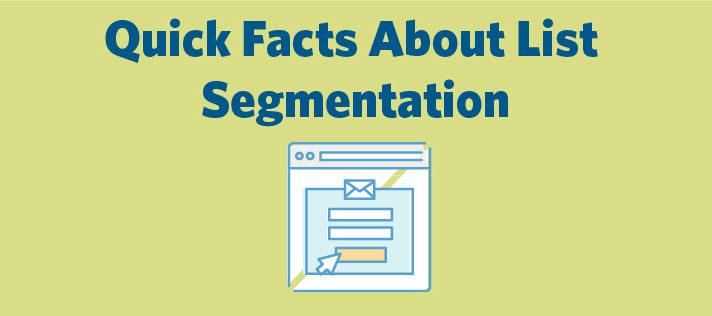 Quick Facts About List Segmentation
