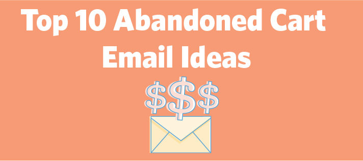 10 Best Abandoned Cart Email Examples Constant Contact