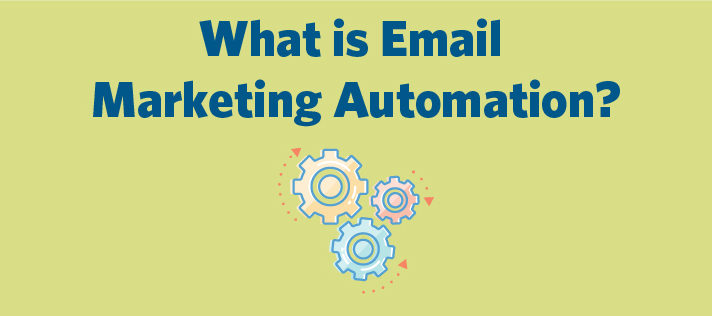 What is Email Marketing Automation?
