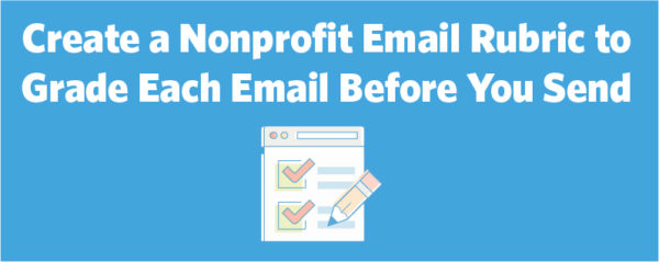 Learn to grade your emails before you hit send to make a bigger impact.