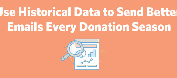 Use Historical Data to Send Better Emails Every Donation Season