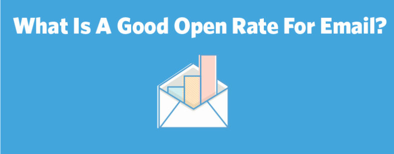 What Is A Good Open Rate For Email?