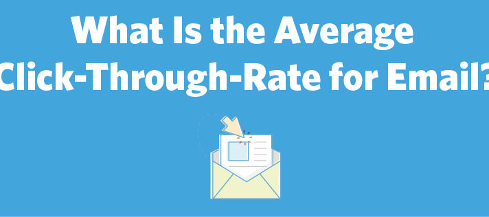 What Is the Average Click-Through-Rate for Email?