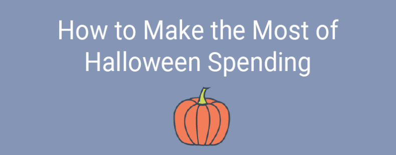 How to Make the Most of Halloween Spending