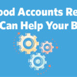 How a Good Accounts Receivable System Can Help Your Business