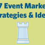 Top 7 Event Marketing Strategies & Ideas