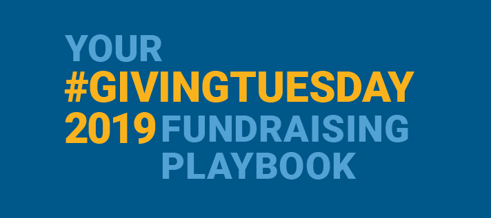 Your Giving Tuesday 2019 Fundraising Playbook