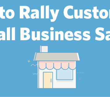 How to Rally Customers for Small Business Saturday