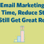 Holiday Email Marketing How to Save Time