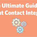 The Ultimate Guide to Constant Contact Integrations