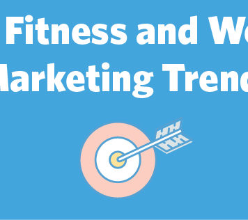 Top 10 Fitness and Wellness Marketing Trends