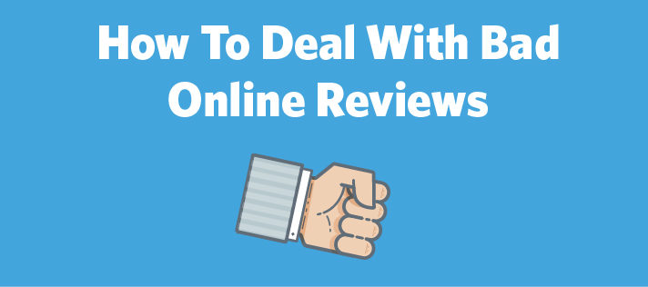 How To Deal With Bad Online Reviews
