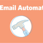 The Best Email Automation Tools