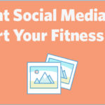 The Right Social Media Images to Support Your Fitness Business