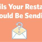 7 Emails Your Restaurant Should Be Sending