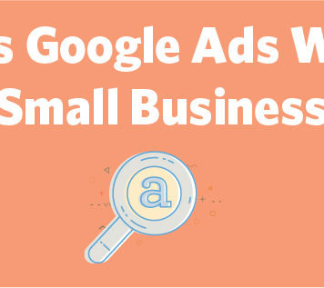 Does Google Ads Work for Small Businesses