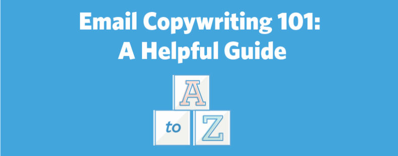 Email Copywriting 101: A Helpful Guide