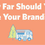 How Far Should You Take Your Branding