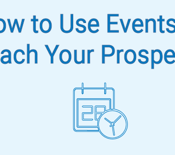 How to Use Events to Reach Your Prospects