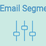 What is Email Segmentation