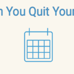 When Can You Quit Your Day Job