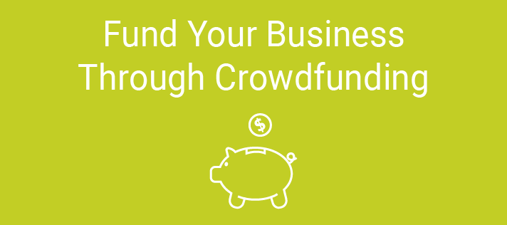 Fund Your Business Through Crowdfunding