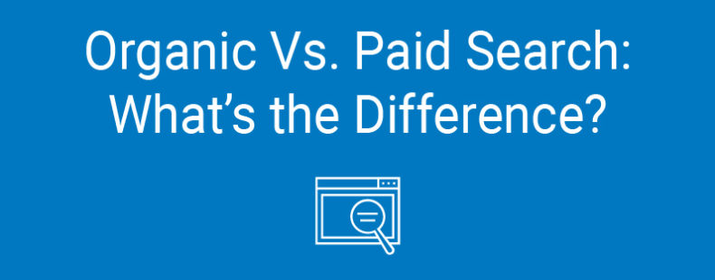 Organic vs. Paid Search: What's the Difference?