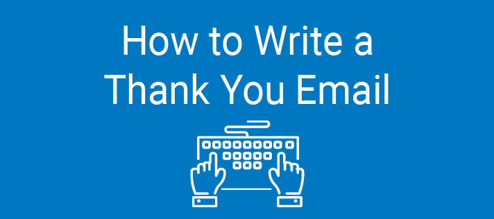 How to Write a Thank-You Email