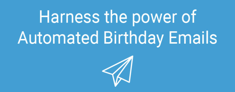 How to Harness the Power of Automated Birthday Emails