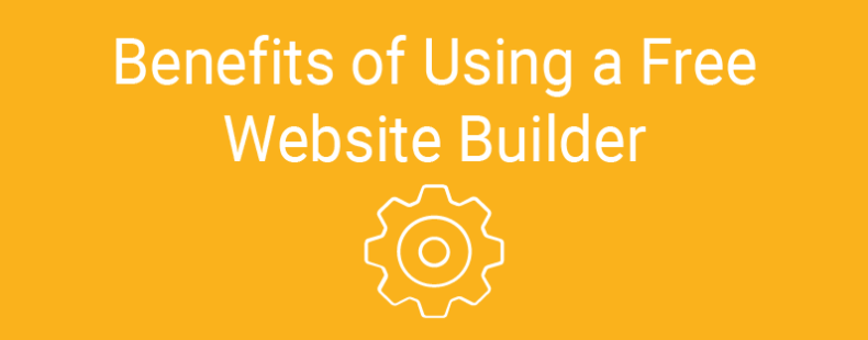 Benefits of Using a Free Website Builder