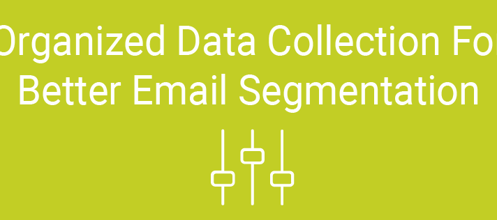 Data Collection For Email Segmentation